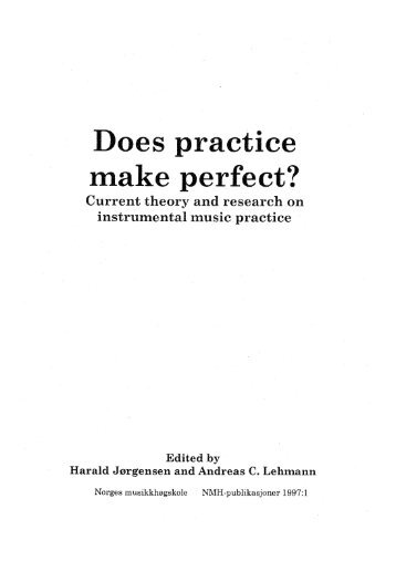 Does practice make perfect? - Harnischmacher 1997
