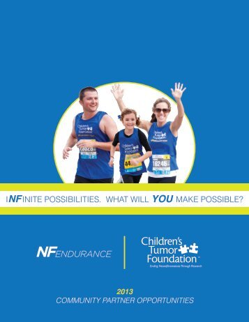infinite possibilities. what will you make possible? - Children's Tumor ...