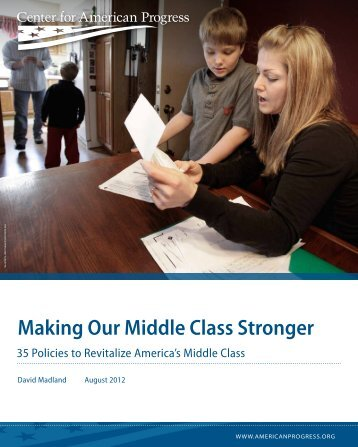 Making Our Middle Class Stronger - Center for American Progress
