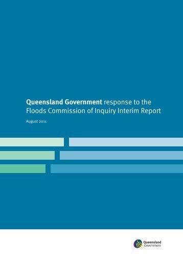 Queensland Government response to the Floods Commission of ...