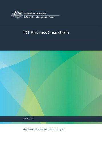 ICT Business Case Guide – PDF Version - The AGIMO website
