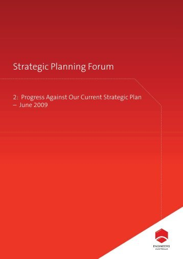 Part 2: Progress against our Current Strategic Plan - Engineers ...