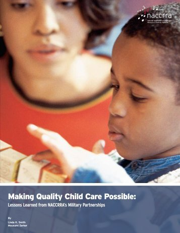 Making Quality Child Care Possible: - National Association of Child ...