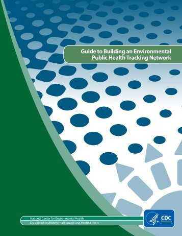 Guide to Building an Environmental Public Health Tracking Network