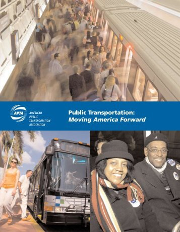 Public Transportation Moving America Forward brochure - American ...