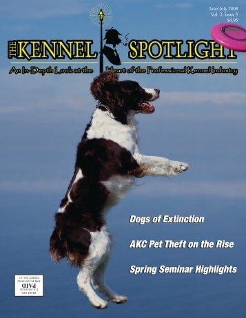 Dogs of Extinction AKC Pet Theft on the Rise ... - Kennel Spotlight