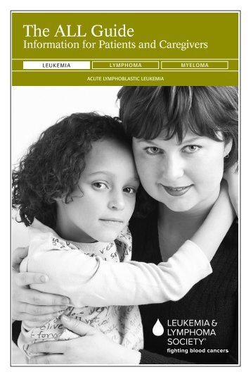 The ALL Guide - The Leukemia & Lymphoma Society