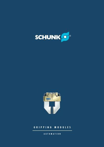 Schunk gripping modules Part 1