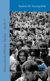 Zuwanderung nach Deutschland - Institut für Staatspolitik