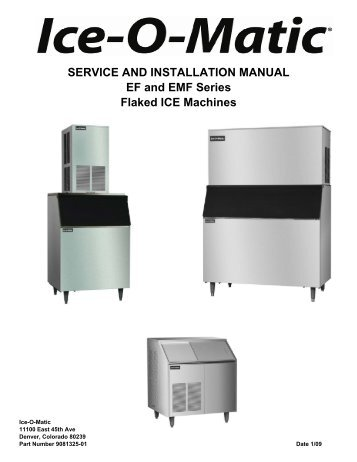 SERVICE AND INSTALLATION MANUAL EF and EMF ... - Ice-O-Matic