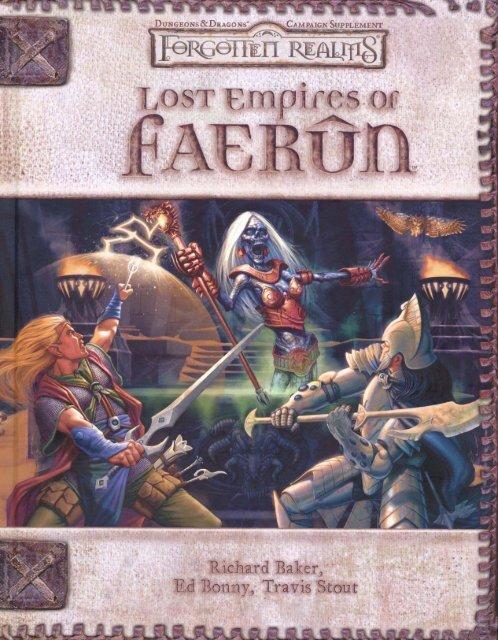 D&D 3 5e - Forgotten Realms - Lost Empires of Faerun pdf
