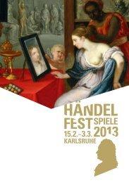 HÄNDEL-FESTSPIELE 2013 - Badisches Staatstheater Karlsruhe