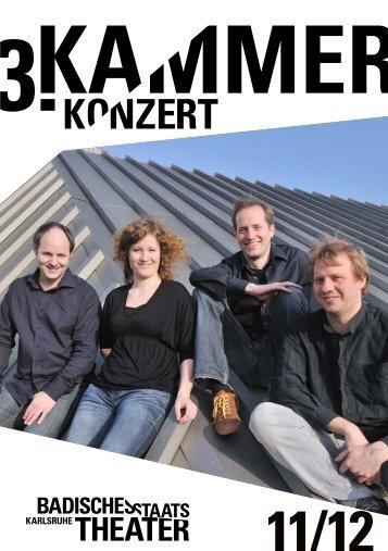 3. KAMMERKONZERT - Badisches Staatstheater Karlsruhe
