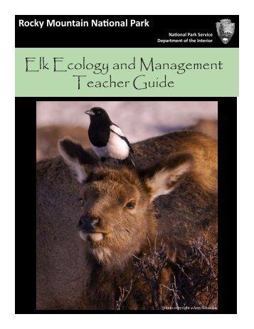 Elk Ecology and Management Teacher Guide - National Park Service