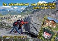 De vakantiekrant van Zwitserland zomer-herfst 2009 - Clarezia