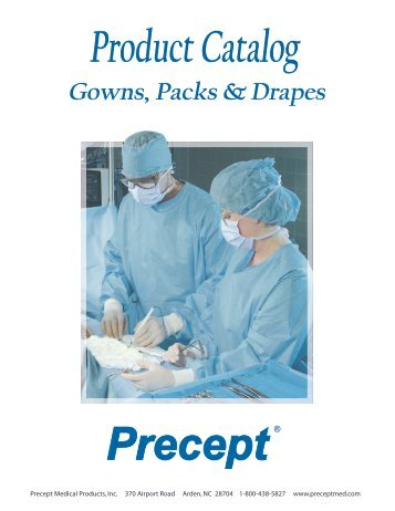 Packs Drapes and Gowns Product Catalog - Precept Medical Products