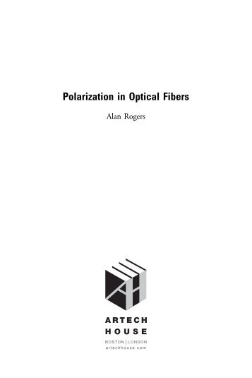 Polarization in Optical Fibers - Artech House