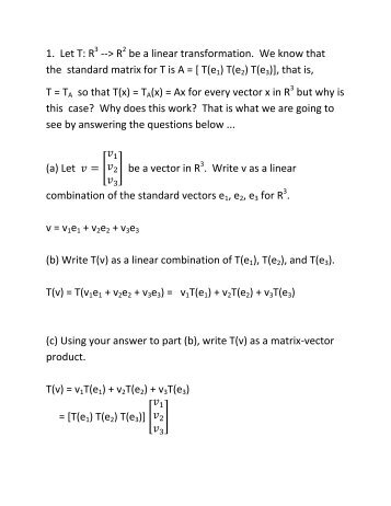 1. Let T: R --> R be a linear transformation. We know that the ...