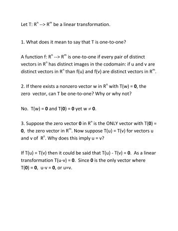 Let T: R --> R be a linear transformation. 1. What does it mean to say ...