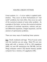 SOLVING LINEAR SYSTEMS Linear systems Ax = b occur widely in ...
