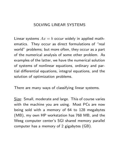 SOLVING LINEAR SYSTEMS Linear systems Ax = b occur widely in