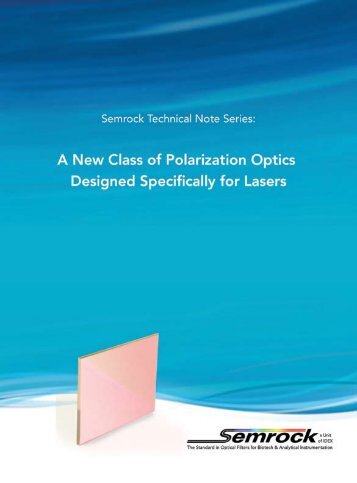 A New Class of Polarization Optics Designed Specifically - Semrock
