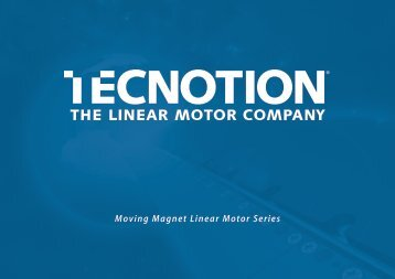 Moving Magnet Linear Motor Series - Tecnotion