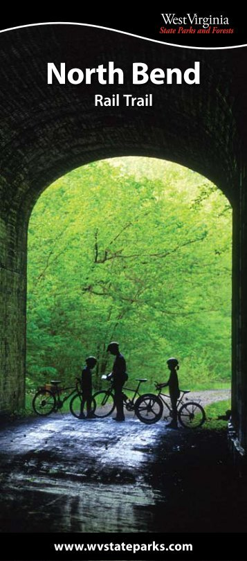 North Bend Rail Trail Brochure - West Virginia State Parks