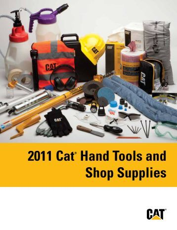 2011 Cat® Hand Tools and Shop Supplies - The Cat Products ...