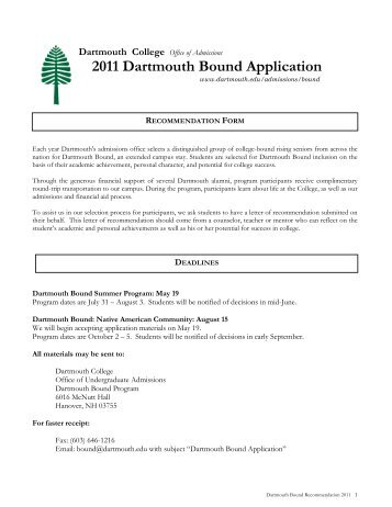 application dartmouth college Admissions a single engineering department brings together a community of thinkers and innovators working to change the world dartmouth engineers are designing, developing and improving technologies and research that make a positive impact on the way we live.