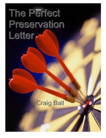 The Perfect Preservation Letter - Craig Ball