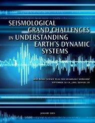 SeiSmological grand challengeS in UnderStanding earth'S ... - IRIS