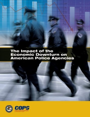 The Impact of the Economic Downturn on American - Cops ...