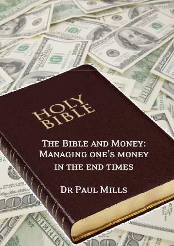 The Bible and Money: Managing one's money in ... - Jubilee Centre