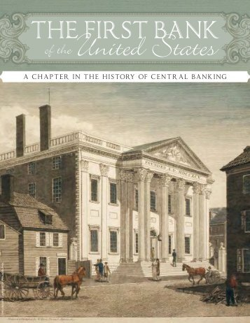 The First Bank of the United States - Federal Reserve Bank of ...