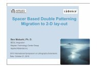 Spacer Based Double Patterning Migration to 2-D lay-out - Sematech
