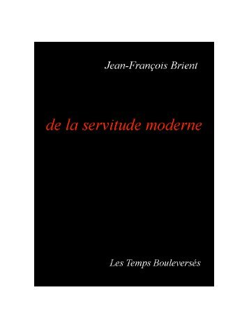 Télécharger le livre en pdf - De la servitude moderne