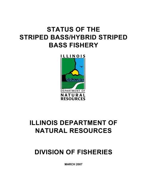 status of the striped bass/hybrid striped bass fishery