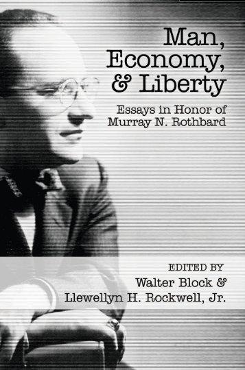 Man, Economy, and Liberty - Ludwig von Mises Institute