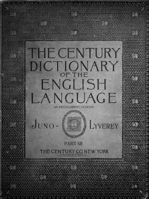 The Century dictionary : an encyclopedic lexicon of the