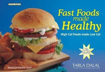 Fast Foods made Healthy - Tarla Dalal