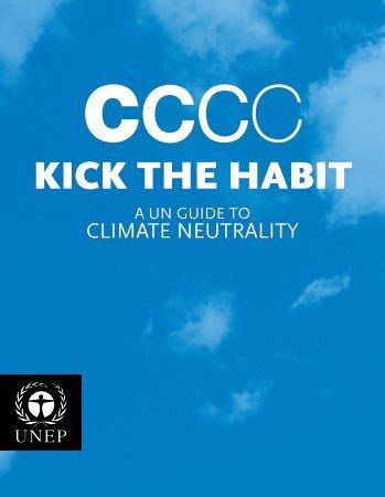 Kick the Habit – A UN Guide to Climate - UNEP
