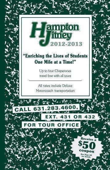 SCHOOL & EDUCATIONAL CLASS TOURS ... - Hampton Jitney