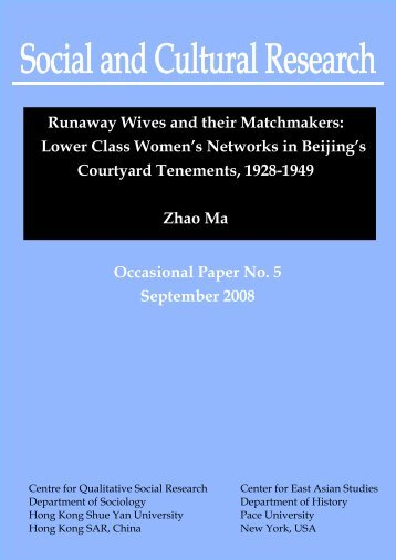 Runaway Wives and their Matchmakers: Lower Class Women's ...