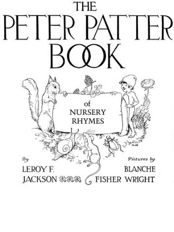 THE PETER PATTER BOOK OF NURSERY RHYMES - iMedia