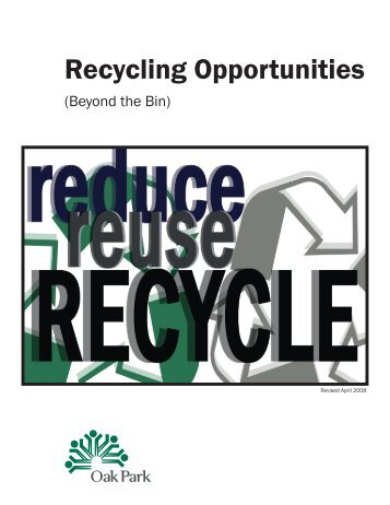 Recycling Opportunities - the Village of Oak Park