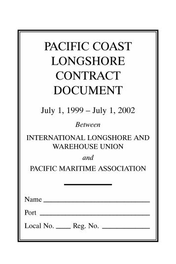 1999-2002 Pacific Coast Longshore Contract Document - ILWU
