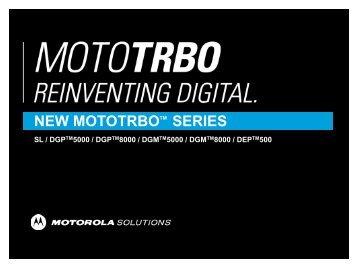 NEW MOTOTRBO SERIES - Motorola Solutions Communities