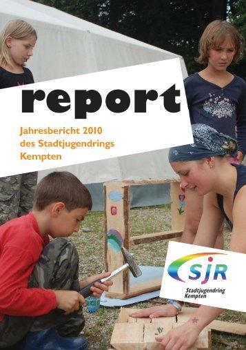 Jahresbericht 2010 -  Stadtjugendring Kempten