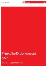 Filmkulturförderkonzept Köln - Stand: 7. Dezember 2010 - Stadt Köln